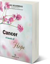 Cancer -  A book of hope